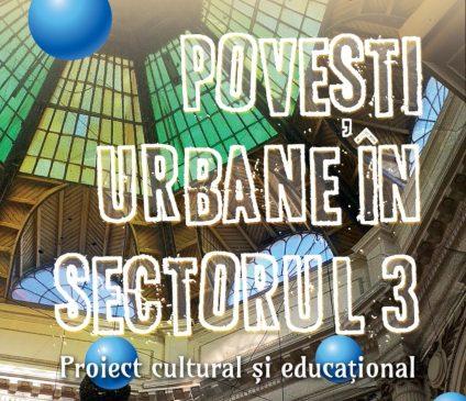 Povești urbane: Copiii învață istoria Sectorului 3 prin ateliere creative de pictură și scriitură