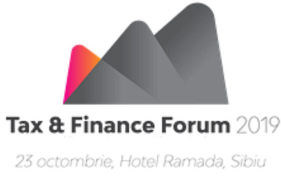 Tax & Finance Forum 2019, acum și la Sibiu