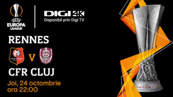 Rennes – CFR Cluj, primul meci al unei echipe românești, transmis în 4K