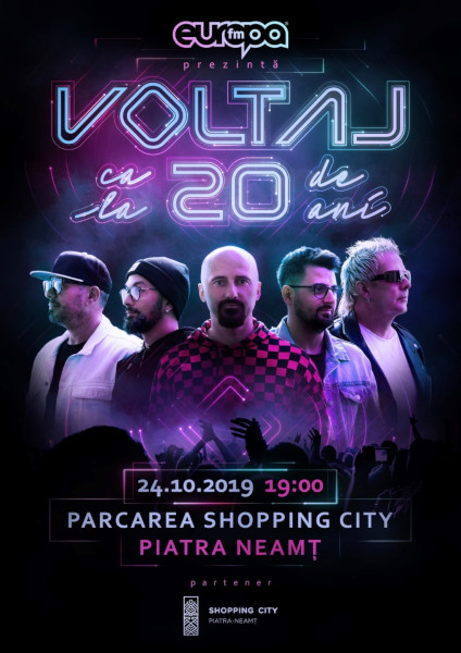 Voltaj 20 ani, Shopping City Piatra Neamt