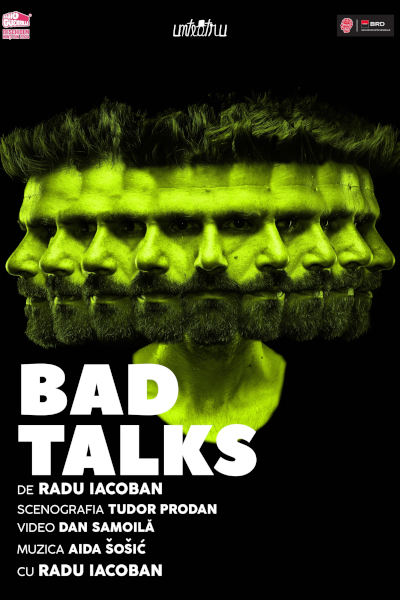 afis Bad Talks - de Radu Iacoban - Unteatru