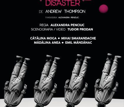 Premieră la unteatru: In Event Of Moone Disaster