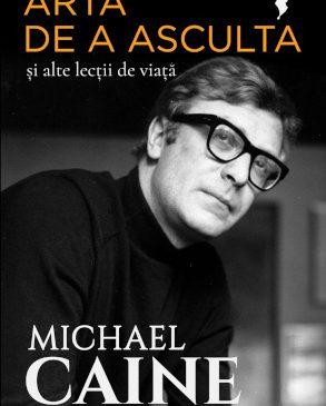 Autobiografia lui Michael Caine – lecții dintr-o viață care bate filmul
