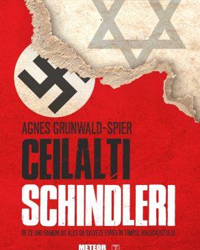 """Lansarea volumului """"Ceilalţi Schindleri. De ce unii oameni au ales să salveze evrei în timpul Holocaustului"""""""