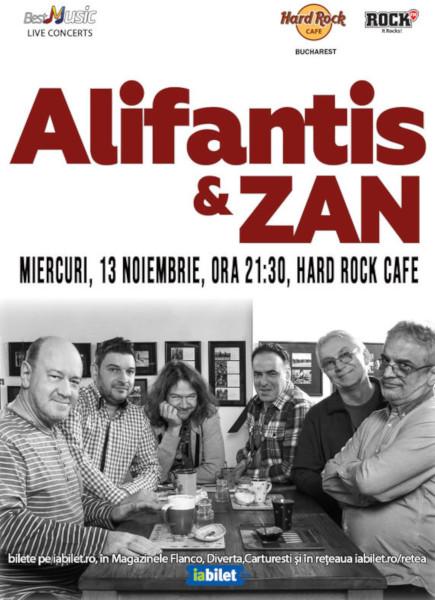 Concert Alifantis & ZAN la Hard Rock Cafe pe 13 Noiembrie