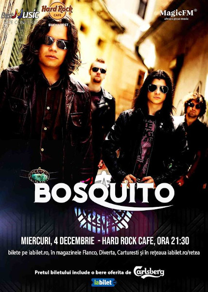Concert Bosquito la Hard Rock Cafe pe 4 decembrie