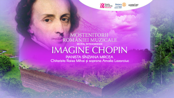 """Imagine Chopin"", recital susținut de pianista Sînziana Mircea și invitatele ei"