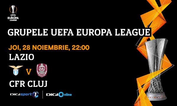 UEFA Europa League: Confruntare decisivă pentru clujeni: Lazio – CFR, în direct, la Digi Sport 1