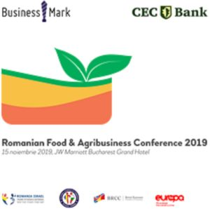 Romanian Food & Agribusiness Conference noiembrie
