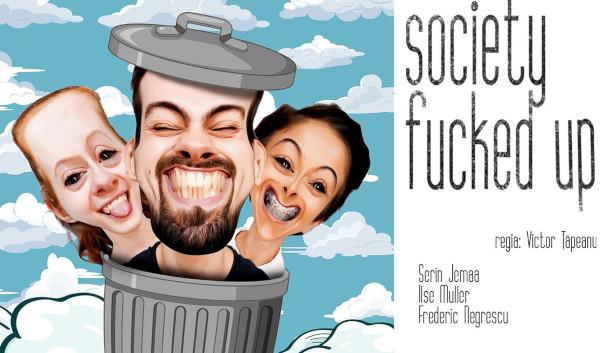 Society Fucked Up