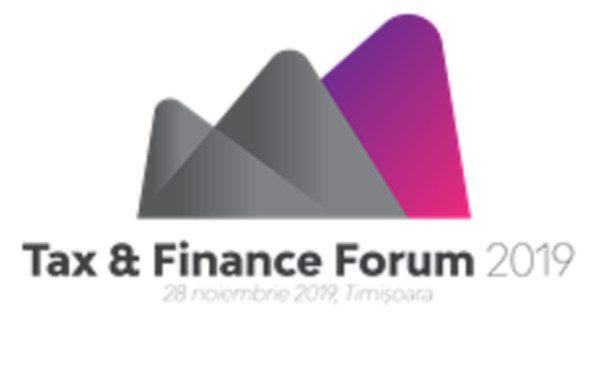 """Tendințele și politicile fiscale românești și internaționale, dezbătute la """"Tax & Finance Forum Timișoara 2019"""""""