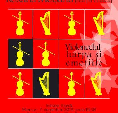 Violoncelul, harpa şi emoţiile – concert de violoncel şi harpă celtică cu ocazia sărbătorilor de iarnă 2019