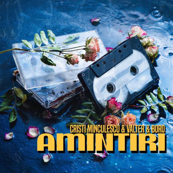 Cristi Minculescu & Valter & Boro lanseaza, Amintiri