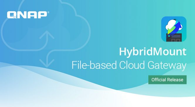 QNAP a lansat HybridMount pentru a conecta serviciile de stocare cloud la NAS