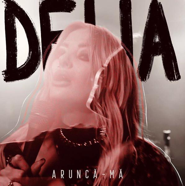 Delia, Arunca-ma