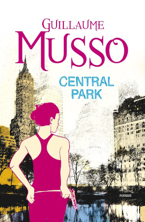 Central Park, Guillaume Musso recenzie