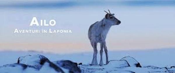 AILO - Aventuri in Laponia