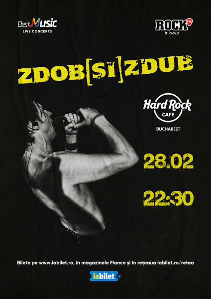 Concert Zdob si Zdub la Hard Rock Cafe pe 28 Februarie
