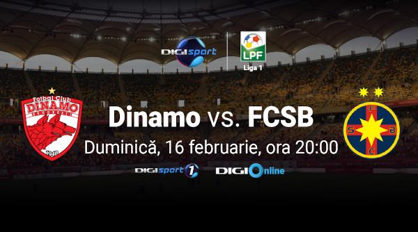 Se anunță spectacol! Dinamo – FCSB, în direct, la Digi Sport 1
