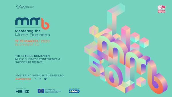 Zeci de profesioniști din industria muzicală internațională vin la București în perioada 17–19 martie la conferința Mastering The Music Business