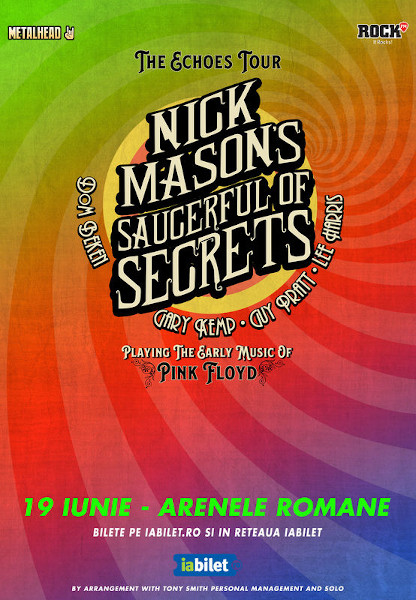 Nick Masons Saucerful Of Secrets la Arenele Romane pe 19 Iunie