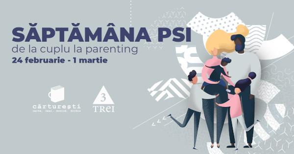 Saptamana PSI de la cuplu la parenting 24 februarie–1 martie 2020