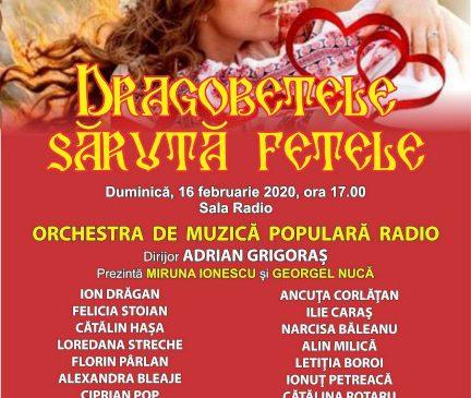 """""""DRAGOBETELE SĂRUTĂ FETELE"""" – concert folcloric la Sala Radio"""