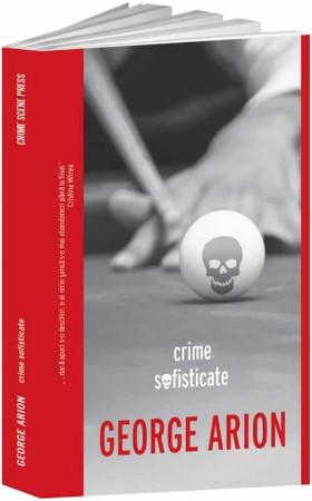 Crime sofisticate recenzie - George Arion