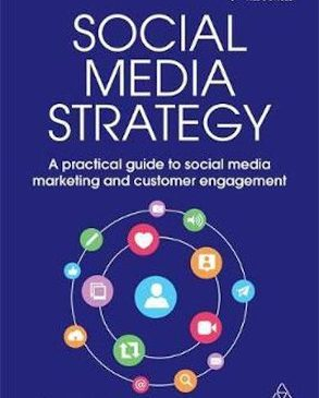Social media strategy – a practical guide to social media marketing and customer engagement