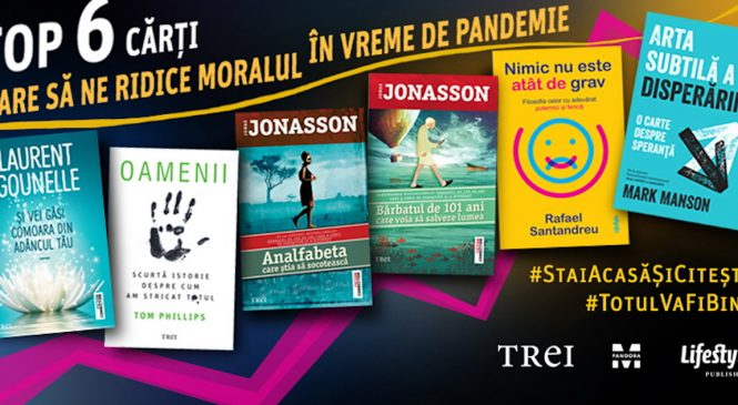 Top 6 cărți care să ne ridice moralul în vreme de pandemie, de la Editura Trei
