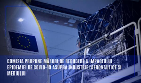 Comisia propune masuri de reducere a impactului epidemiei de COVID-19 asupra industriei aeronautice si mediului