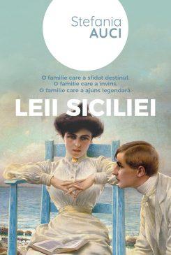 LEII SICILIEI, de Stefania Auci – romanul care a cucerit Italia în 2019