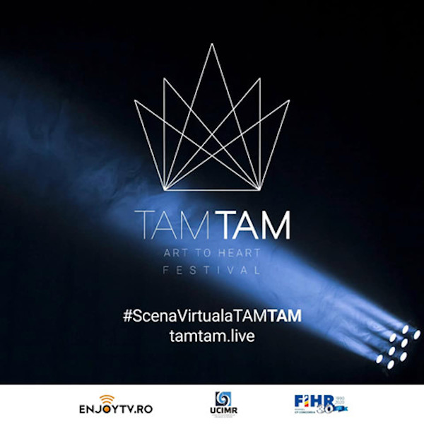 #ScenaVirtualaTAMTAM live din 20 martie 2020