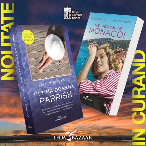 Ultima doamna Parrish si Ne vedem in Monaco