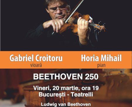 Gabriel Croitoru şi Vioara lui Enescu la Teatrelli pe 20 martie