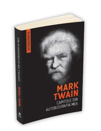 Capitole din autobiografia mea recenzie Mark Twain