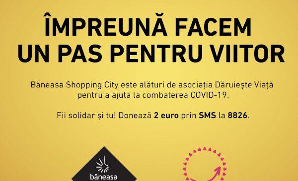 Băneasa Shopping City se alătură luptei împotriva COVID-19 în parteneriat cu Asociația Dăruiește Viață