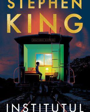 Cel mai nou roman al lui Stephen King – INSTITUTUL – apare în Armada powered by Nemira