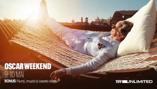 Oscar Weekend_TIFF UNLIMITED 9-10 mai