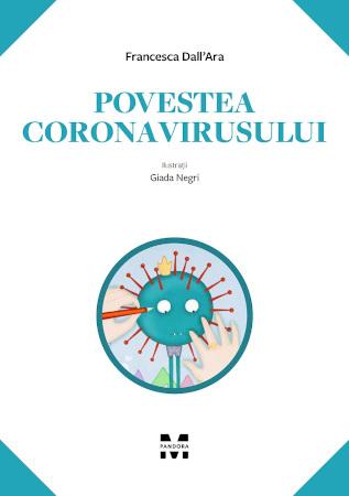 Povestea coronavirusului