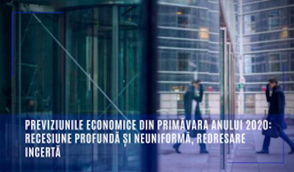 Previziunile economice din primăvara anului 2020: recesiune profundă și neuniformă, redresare incertă