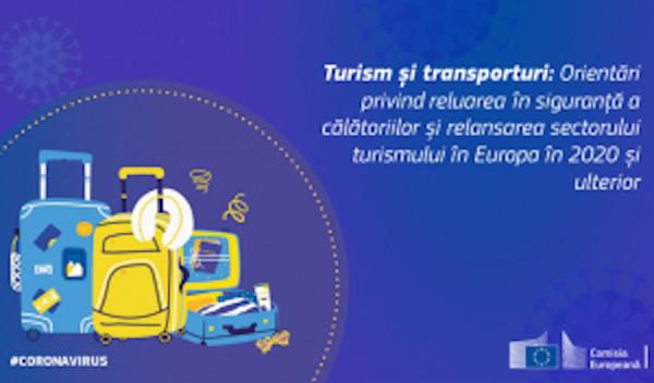 Turism și transporturi: Comisia a publicat orientări privind reluarea în siguranță a călătoriilor și relansarea sectorului turismului în Europa în 2020 și ulterior