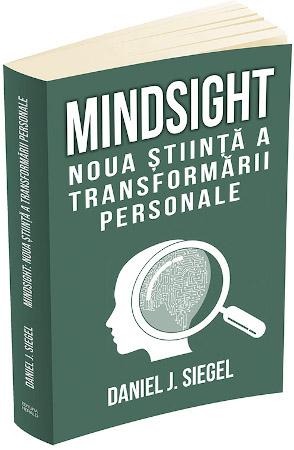 Mindsight: noua știință a transformării personale