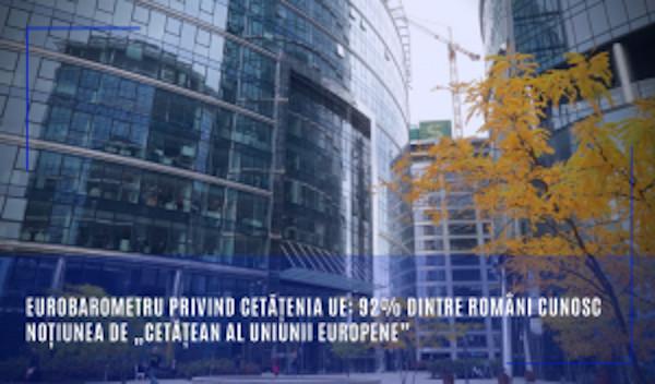 """Eurobarometru privind Cetățenia UE: 92% dintre români cunosc noțiunea de """"cetățean al Uniunii Europene"""""""