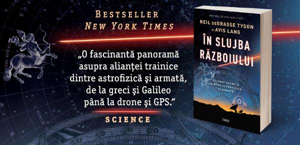 """""""În slujba războiului. Alianța secretă dintre astrofizică și armată"""" de Neil deGrasse Tyson"""