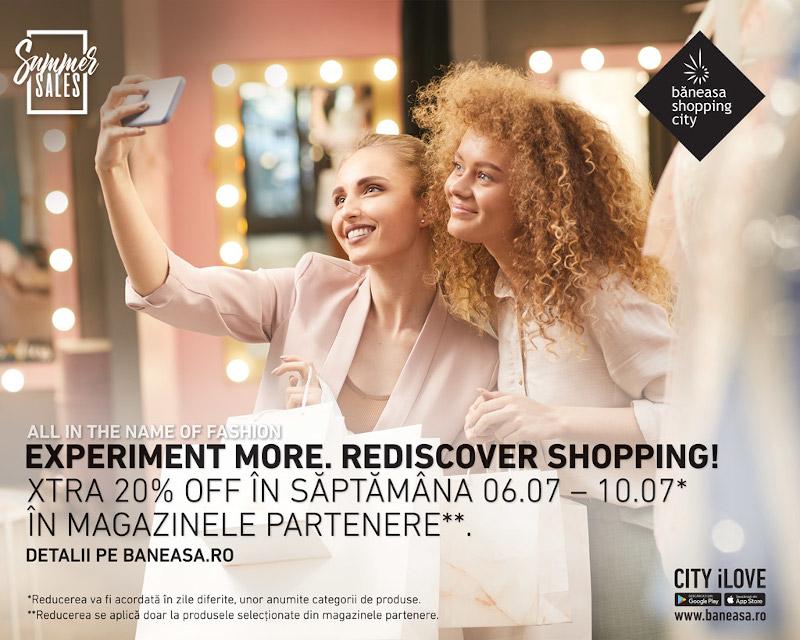 XTRA 20% reduceri în Băneasa Shopping City
