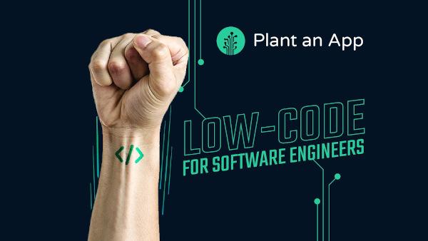 Analiză Plant an App: tehnologia low-code poate asigura dezvoltarea proiectelor digitale în timp record