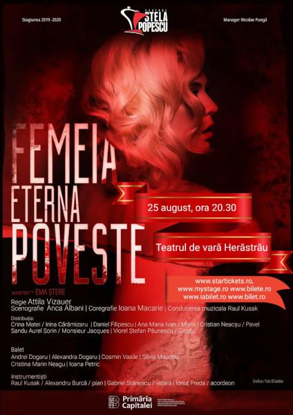 afis Femeia, eterna poveste 25 august, Herastrau