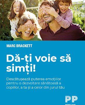 """""""Dă-ți voie să simți!"""" de Marc Brackett"""