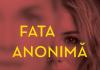 Fata anonimă
